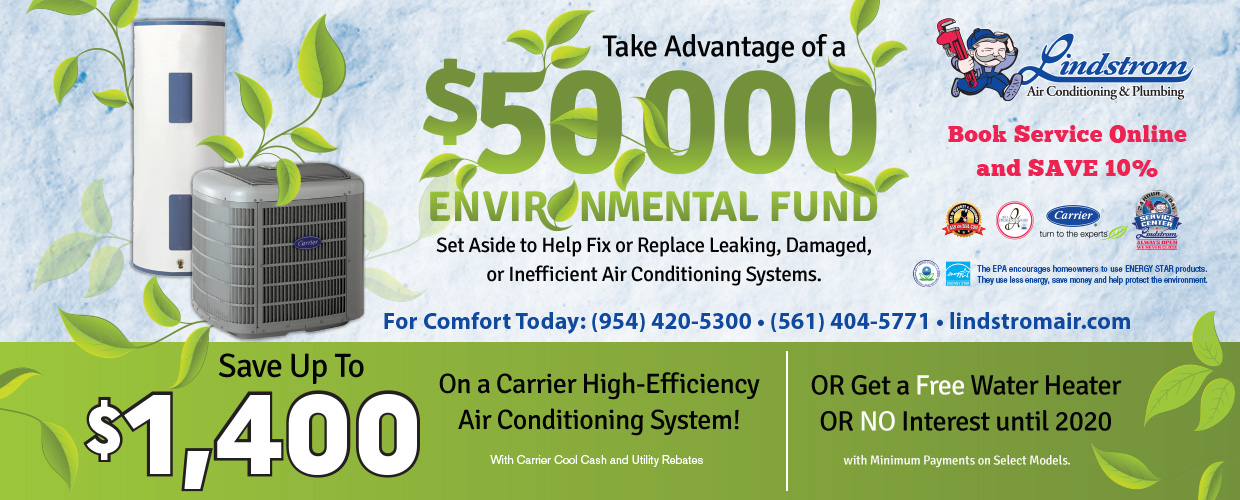 $50,000 Environmental Fund to help fix or replace leaking, damaged or inefficient air conditioning systems
